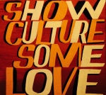 Bob & Roberta Smith Show Culture Some Love